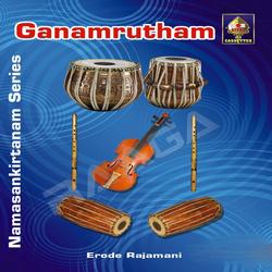 Sampradaya Bhajan Series - Ganamrutham songs