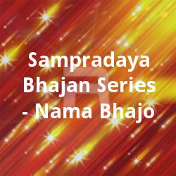 Sampradaya Bhajan Series - Nama Bhajo songs