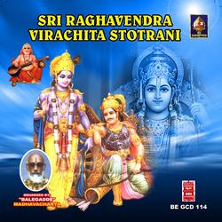 Sri Raaghavendra Virachita Stotraani songs