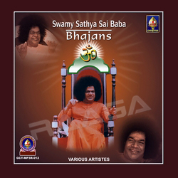 Swamy Satya Sai Baba Bhajans - Part 2 songs