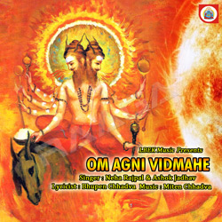 Listen to Om Rudranetrai songs from Om Agni Vidmahe