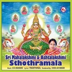 Sri Mahalakshmi And Ashtalakshmi Sthuthi
