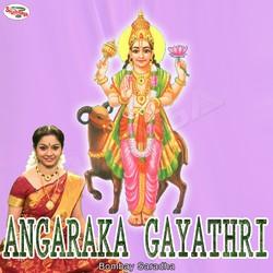 Listen to Angaraka Gayathri Mantra songs from Angaraka Gayathri Mantra