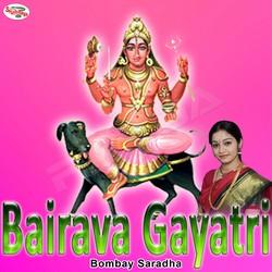 Listen to Bairava Gayatri Mantra songs from Bairava Gayatri Mantra