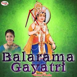Listen to Balarama Gayatri Mantra songs from Balarama Gayatri Mantra