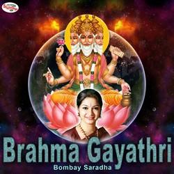 Brahma Gayathri Mantra