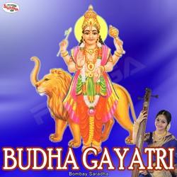 Listen to Budha Gayatri Mantra songs from Budha Gayatri Mantra