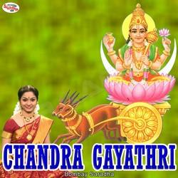 Listen to Chandra Gayathri Mantra songs from Chandra Gayathri Mantra