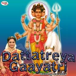 Listen to Dattatreya Gaayatri Mantra songs from Dattatreya Gaayatri Mantra