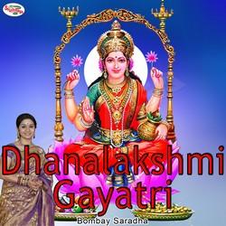 Dhanalakshmi Gayatri Mantra