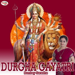 Listen to Durgha Gayatri Mantra songs from Durgha Gayatri Mantra