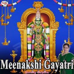 Listen to Meenakshi Gayatri Mantra songs from Meenakshi Gayatri Mantra
