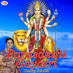 Parasakthi Gayatri Mantra
