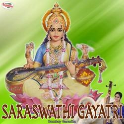 Listen to Saraswathi Gayatri Mantra songs from Saraswathi Gayatri Mantra