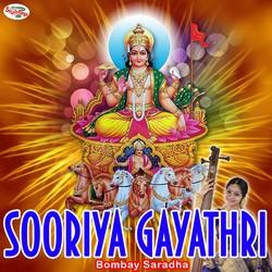 Listen to Sooriya Gayathri Mantra songs from Sooriya Gayathri Mantra