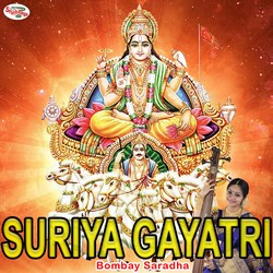 Listen to Suriya Gayatri Mantra songs from Suriya Gayatri Mantra