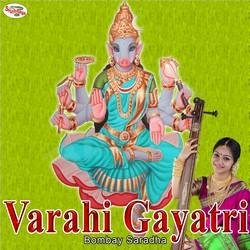 Listen to Varahi Gayatri Mantra songs from Varahi Gayatri Mantra