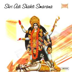Shri Adi Shakti Smarana