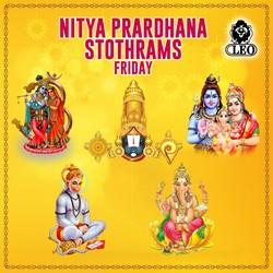 Nitya Prardhana Stothrams - Friday songs