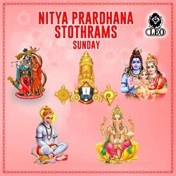 Nitya Prardhana Stothrams - Sunday