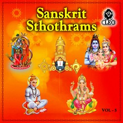 Sanskrit Sthothrams - Vol 5 songs
