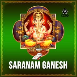 Listen to Ganesha Pancharatnam songs from Saranam Ganesh