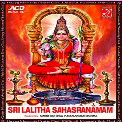 Listen to Sri Lalitha Sahasranam songs from Sri Lalitha Sahasranamam