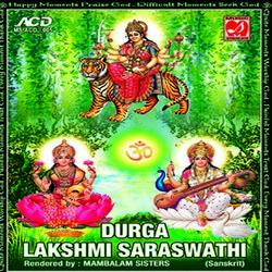 Durga Lakshmi Saraswathi -  Mambalam Sisters