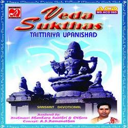 Veda Sukthas - Taittiriya Upanishad - Sri Brahmasri Sankara Sasthri songs