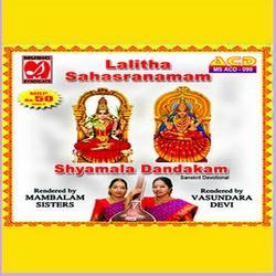 Listen to Lalitha Sahasranamam songs from Lalitha Sahasranamam - Shyamala Dandakam - Saraswathi Stotram