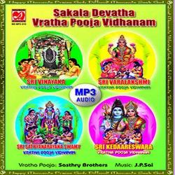 Listen to Sri Kedaareswara Vratha Pooja Vidhanam songs from Sakala Devatha Vratha Pooja Vidhanam