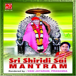 Sri Shiridi Sai Mantram songs