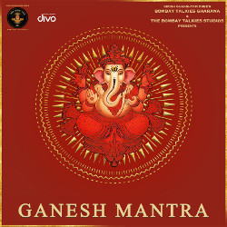 Listen to Ganesh Mantra songs from Ganesh Mantra