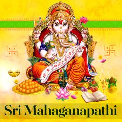 Sri Mahaganapathi songs