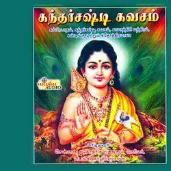 Kandar Shashti Kavacham songs