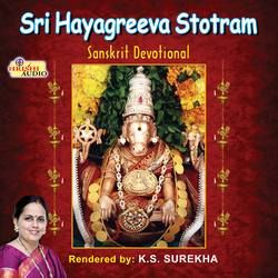 Sri Hayagreeva Stotram songs