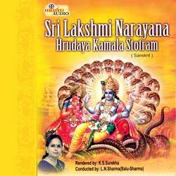 Sri Lakshminarayana Hrudaya Kamala Stotram songs