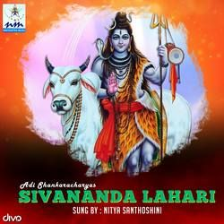 Listen to Bakthirmayi songs from Adi Shankaracharyas Sivananda Lahari