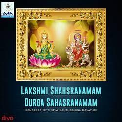 Lakshmi Shahsranamam Durga Sahasranamam songs