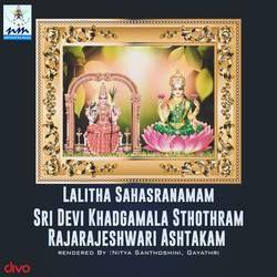 Lalitha Sahasranamam Sri Devi Khadgamala Sthothram Rajarajeshwari Ashtakam songs