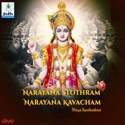 Narayana Stothram Narayana Kavacham songs