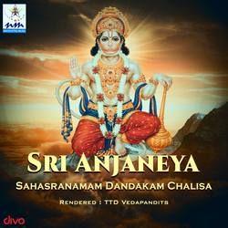 Sri Anjaneya Sahasranamam Dandakam Chalisa songs
