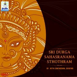 Sri Durga Sahasranama Sthothram songs