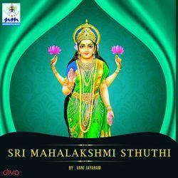 Sri Mahalakshmi Sthuthi songs
