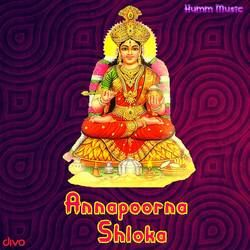 Annapoorna Shloka songs