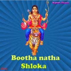 Bootha Natha Shloka songs
