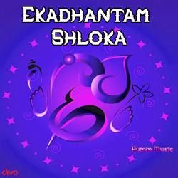 Ekadhantam Shloka songs