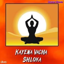 Kayena Vacha Shloka songs