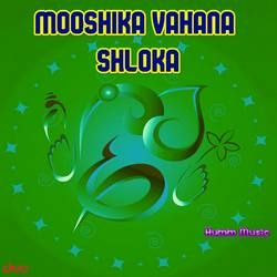 Mooshika Vahana Shloka songs