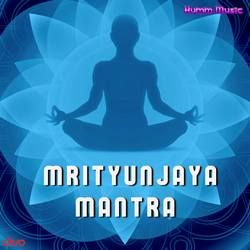 Mrityunjaya Mantra songs